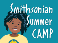 Smithsonian Summer CAMP