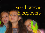 Smithsonian Sleepovers